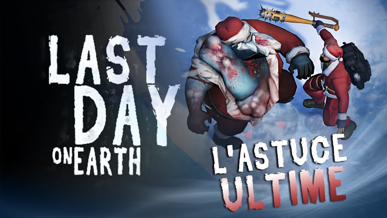 Download LAST DAY ON EARTH - L'ASTUCE ULTIME ZERO ARME À FEU !