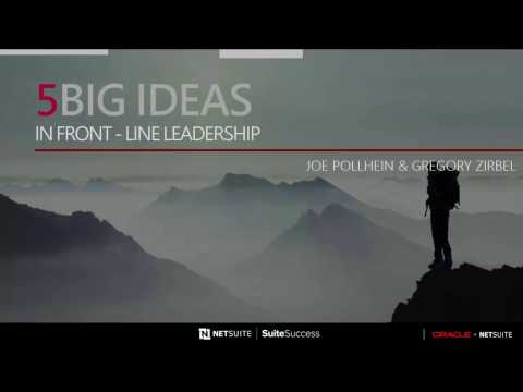 5 Big Ideas in Front Line Leadership