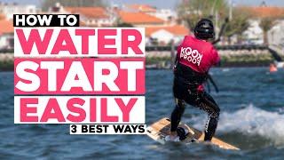 Kitesurfing Water Start 3 BËST ways to manage it easily - Tutorial