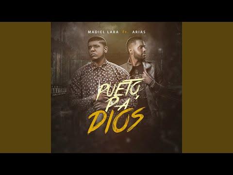 Pueto Pa Dios feat Arias