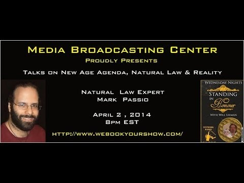 """Media Broadcasting Center Presents Mark Passio """"Expert on natural Law"""""""