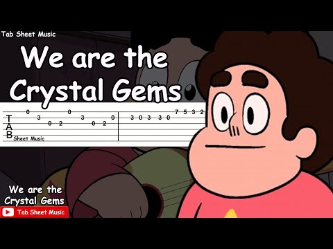 Steven Universe - We Are The Crystal Gems Guitar Tutorial