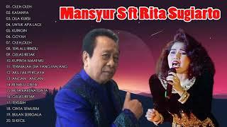 Download The best of Mansyur S ft Rita Sugiarto - Pilihan Lagu Dangdut Indonesia Lawas Nostalgia Terpopuler