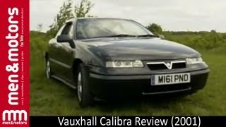 Vauxhall Calibra Review (2001)