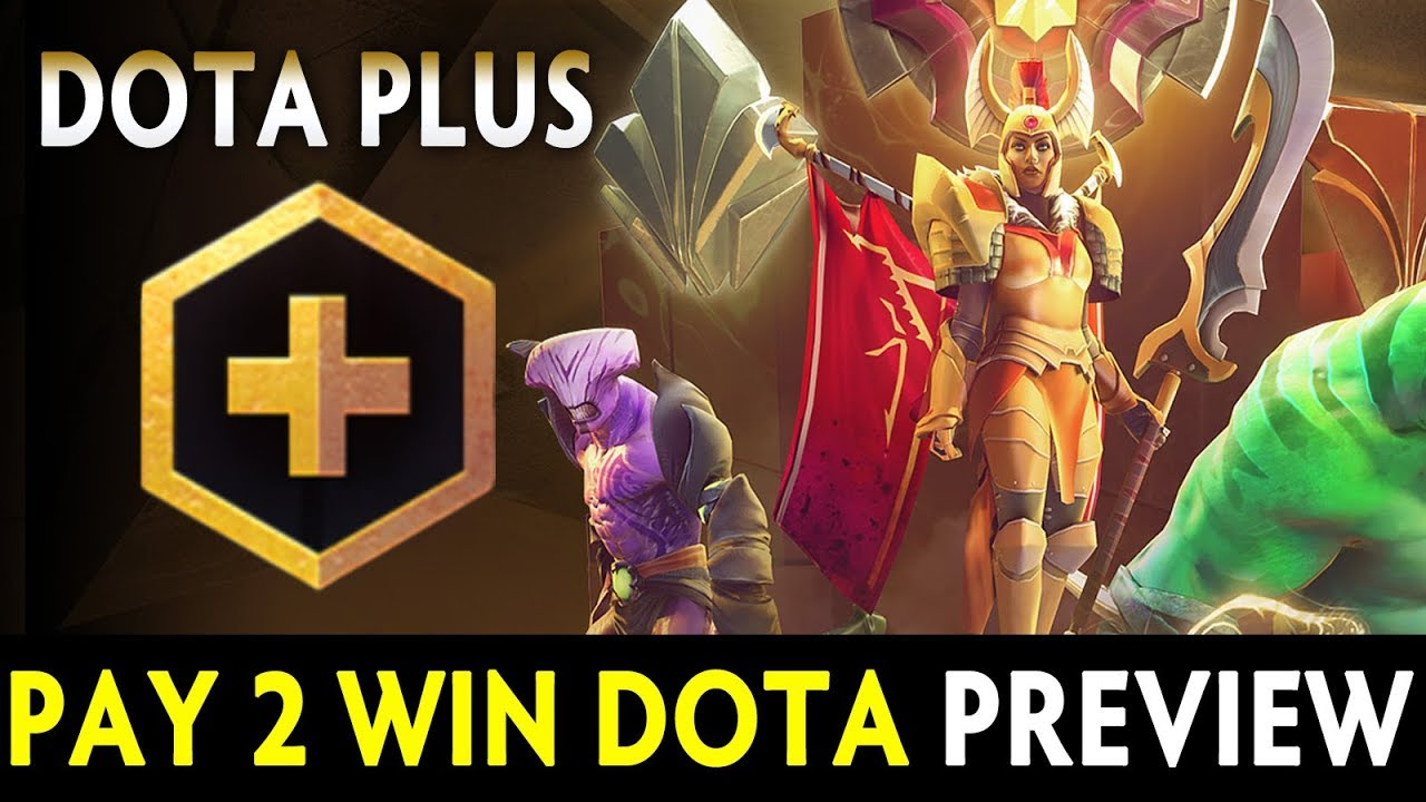 Dota PLUS preview — Dota is Pay 2 Win now? #1