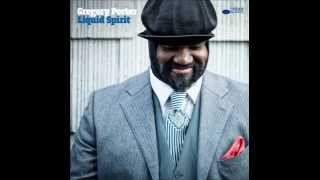 When Love Was King GREGORY PORTER