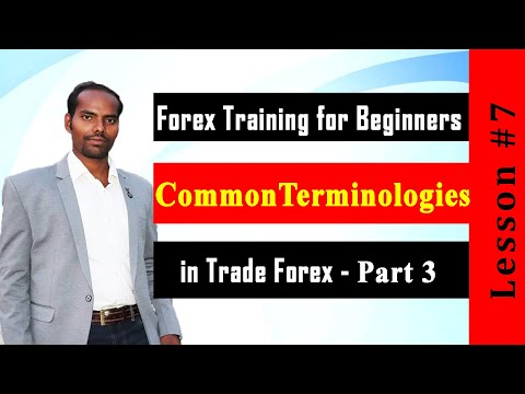 common-terminologies-in-forex-trading-part-3-in-tamil-|-forex-training-for-beginners-#7
