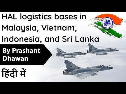hal-logistics-bases-in-malaysia,-vietnam,-indonesia,-and-sri-lanka-current-affairs-2020-#upsc