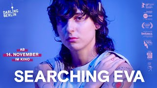 Searching Eva | Trailer (deutsch) ᴴᴰ