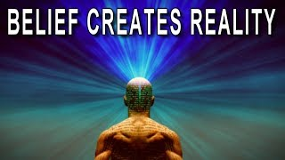 The POWER of BELIEF -- Change Your Mindset to CHANGE YOUR REALITY! (Law of Attraction)