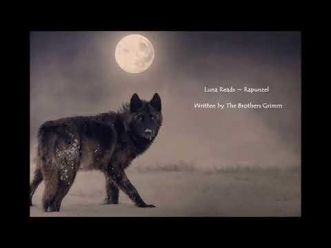 Luna Reads | Rapunzel - The Brothers Grimm