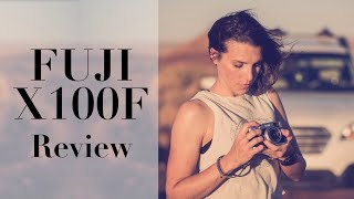 enjoy Photography Again! Fuji X100F Review