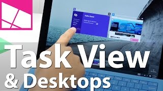 How to use Windows 10 Task View and Virtual Desktops