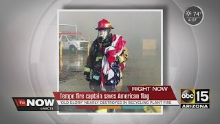 Tempe fire captain saves American flag