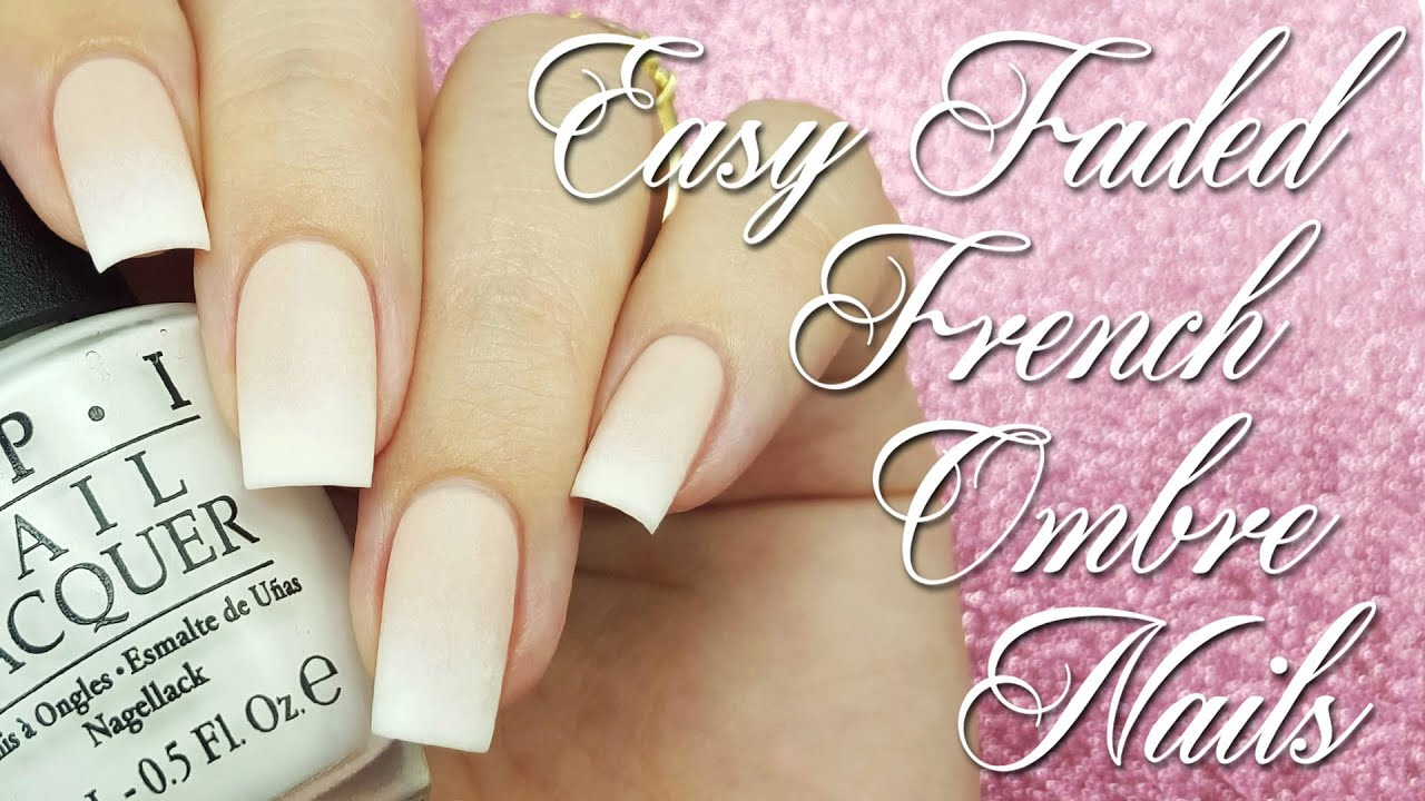 Easy Faded French Ombre Nails - YouTube