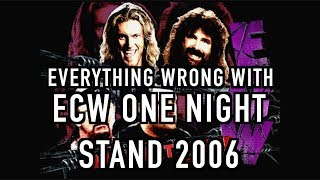 Episode #295: Everything Wrong With ECW One Night Stand 2006