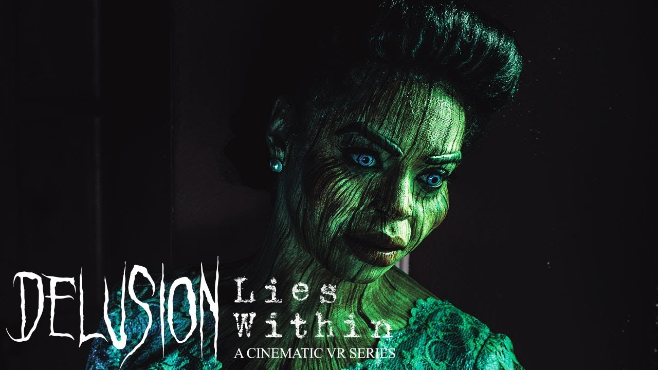 """Delusion: Lies Within"" Virtual Reality Trailer"