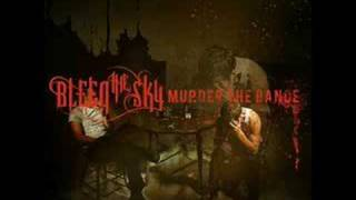 Bleed The Sky - Knife Fight In A Phone Booth