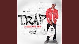 T.r.a.p (feat. Bandit Gang Marco)