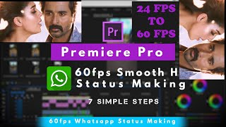 How to Create Whatsapp HD Horizontal smooth status   60fps   Upload Without Quality loss  