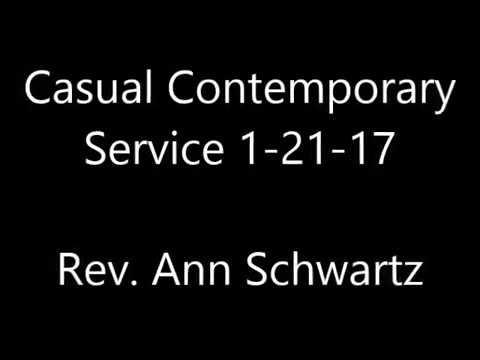 Casual Contemporary Service 1/21/17