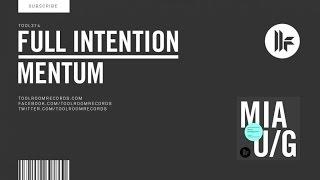 Full Intention - Mentum