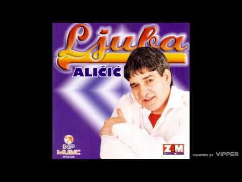 Ljuba Alicic - Neka Kum Lumpuje - (Audio 2004)