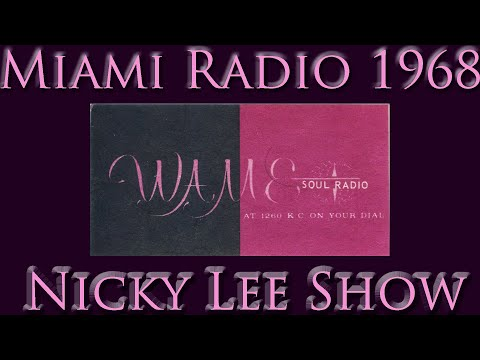 MIAMI RADIO 1960'S, WAME AM 1260, NICKY LEE AFTERNOON'S DECEMBER 1968