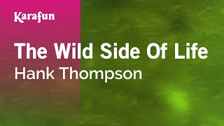 Karaoke The Wild Side Of Life - Hank Thompson *