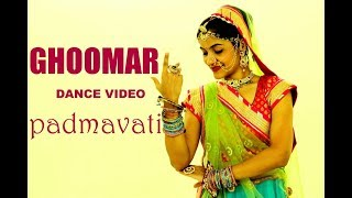Ghoomar | Dance Video | Padmavati | Choreography by Shetty