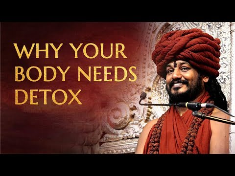 Why Your Body Needs Detoxification