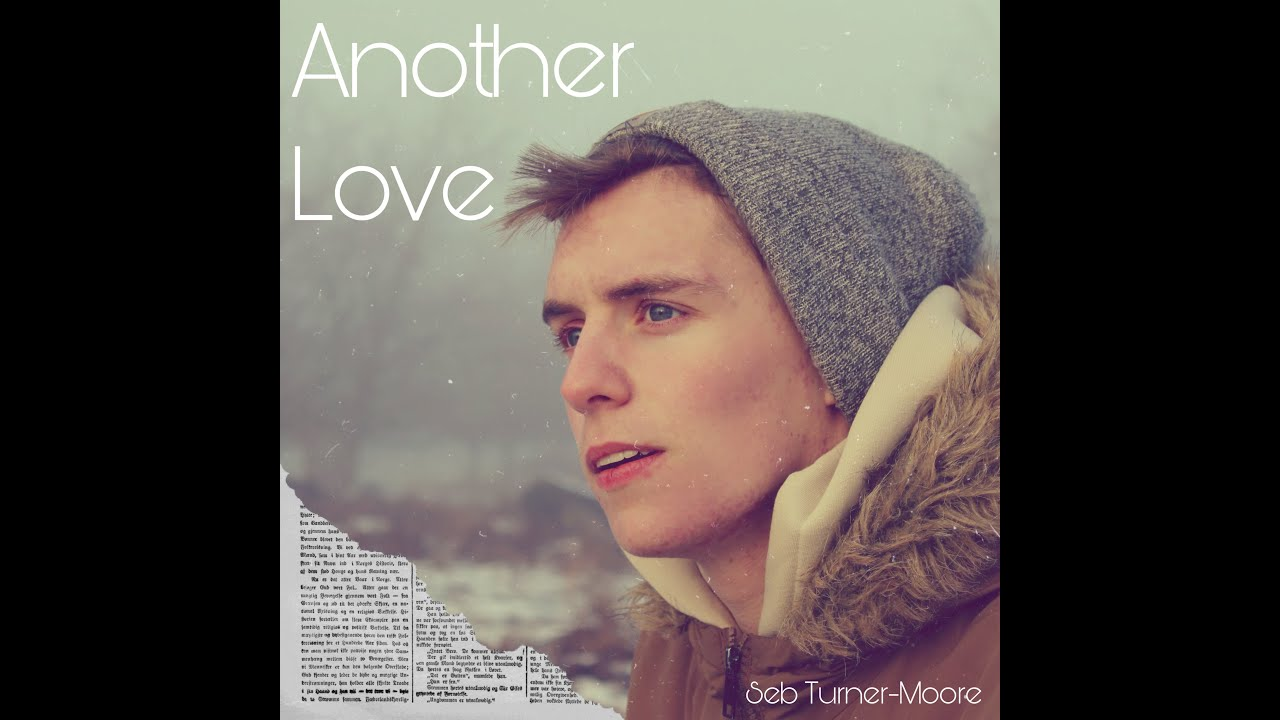 Another Love - Official Music Video