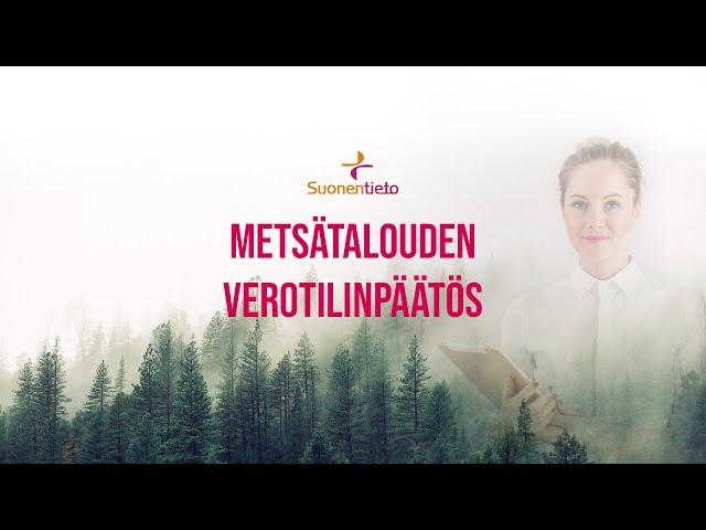 Metsätalouden Verotilinpäätös  - Taloushallinto