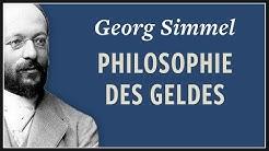 Georg Simmel · Philosophie des Geldes | 1900