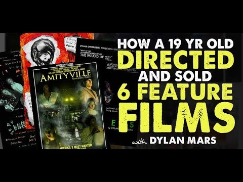 How a 19 Yr Old Directed & Sold 6 Feature Films with Dylan Mars - IFH 178