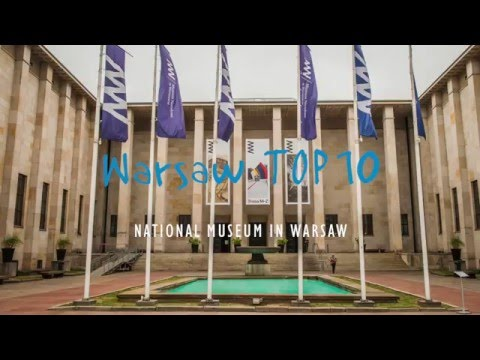 WARSAW TOP 10: National Museum in Warsaw