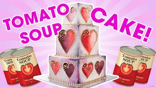 Tomato Soup Valentine's Cake?!?! YOU'VE BEEN DESSERTED