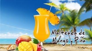 Malteada De Mango Y PiÑa - Licuados Saludables