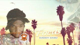 Daddy Damz - Focus - April 2018