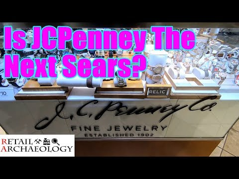 Is JCPenney The Next Sears? | Retail Archaeology