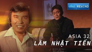 «ASIA 32» Căn Gác Lưu Đày - Lâm Nhật Tiến [asia REWIND]