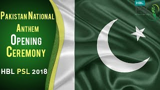 Pakistan National Anthem | PSL Opening Ceremony 2018 | HBL PSL 2018 | PSL