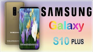 SAMSUNG Galaxy S10 Plus - Official Look, Specification,First Look, Official Video, Price (Concept)
