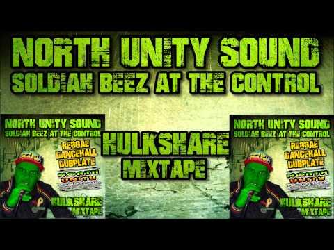 NORTH UNITY SOUND  HULKSHARE MIX ReggaeDancehall Mix