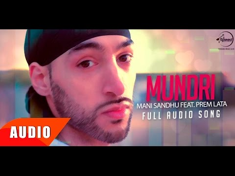 Mundhri ( Full Audio Song ) | Manni Sandhu Feat Prem Lata | Punjabi Song Collection | Speed Records