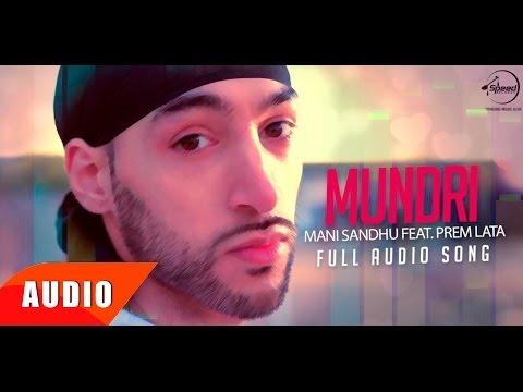 Mundhri ( Full Audio Song ) | Manni Sandhu Feat Prem Lata | Punjabi Song Collection | Speed Records