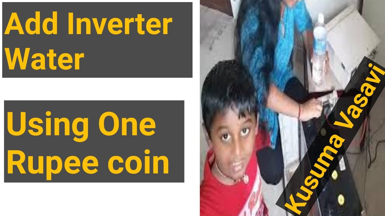 Kusuma Vasavi Telugu Vlogs - Use One Rupee coin To Add Inverter Water |Kusuma Vasavi Telugu Vlogs