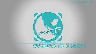 Baixar Streets Of Paris 3 by Tomas Skyldeberg - [Soft House Music]