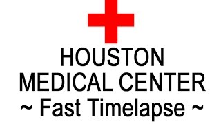 HOUSTON MEDICAL CENTER ultra-fast timelapse