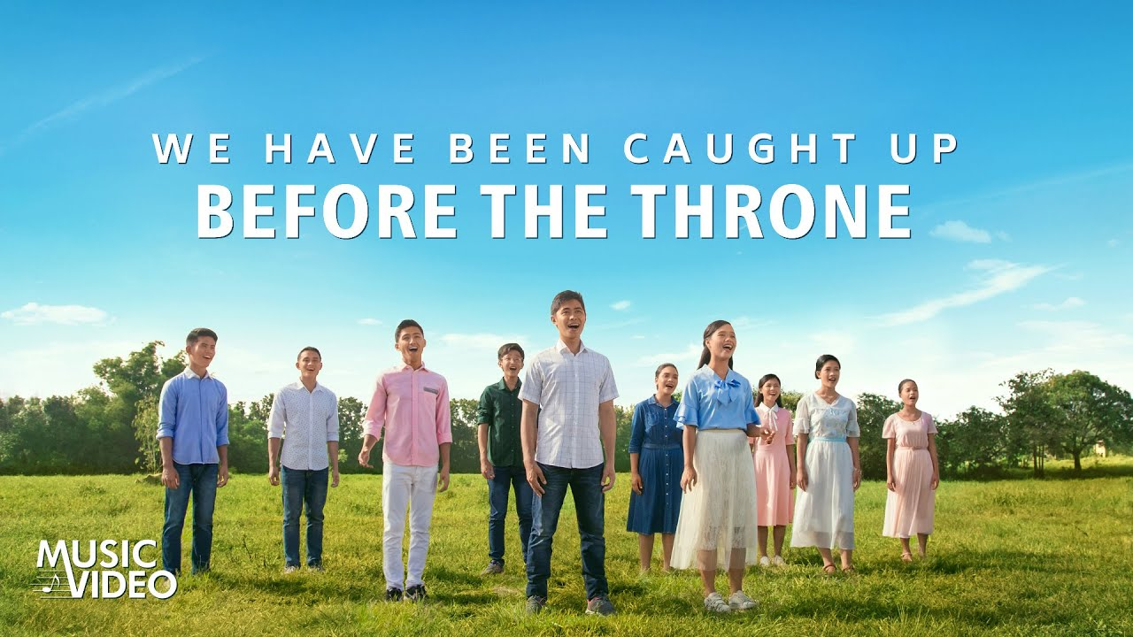 "2021 Christian Music Video | ""We Have Been Caught Up Before the Throne"""